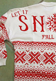 Let It Snow Yall Tee