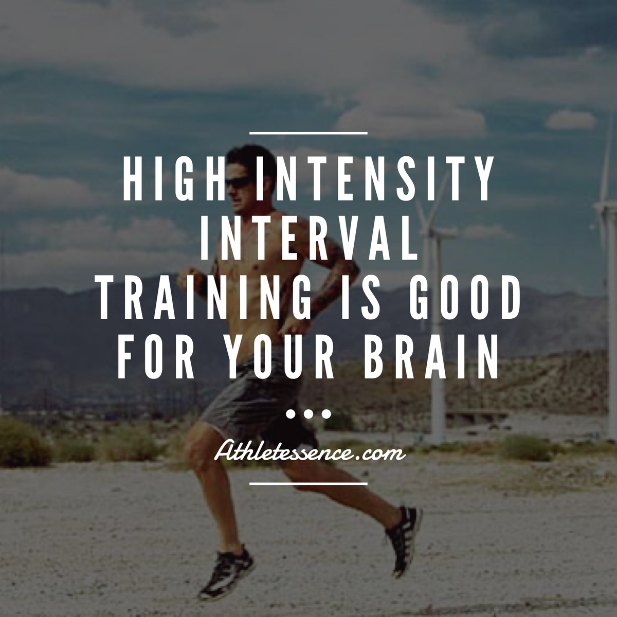 High Intensity Interval Training Is Damn Good For Your Brain