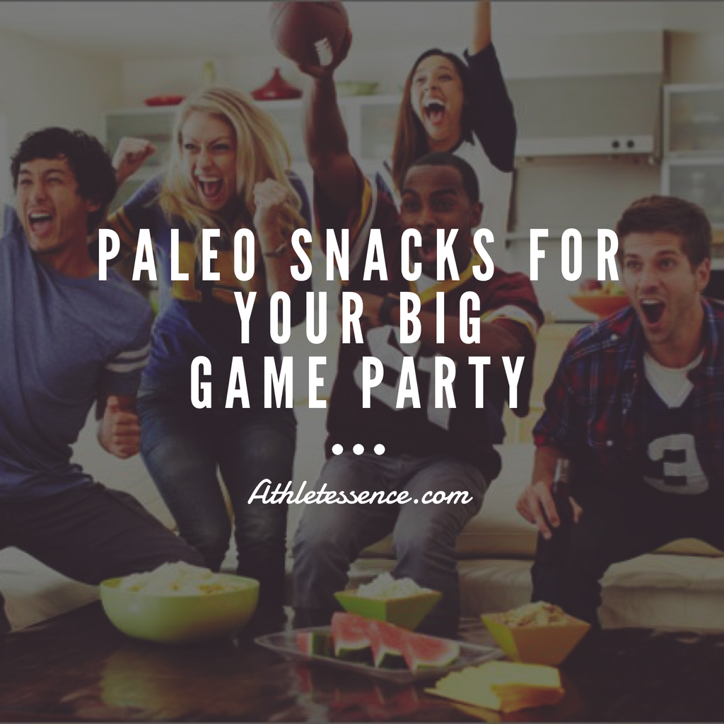Upgrade Your Big Game Party with These Paleo Snack Recipes