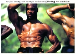 Strong, Hot, Black - Birthday Card