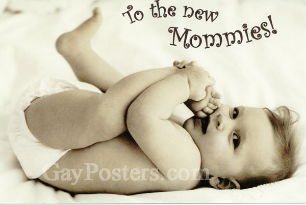 To The New Mommies! - Congratulations Card
