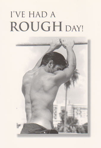 Rough Day - Men's Love Card