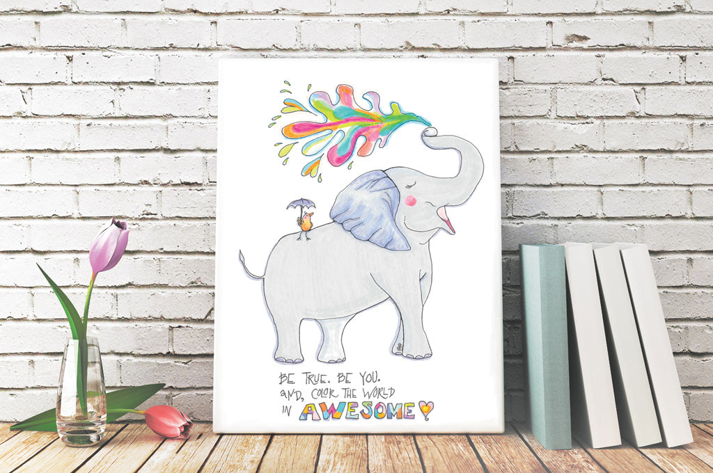Color the World in Awesome. - Elephant Art Print