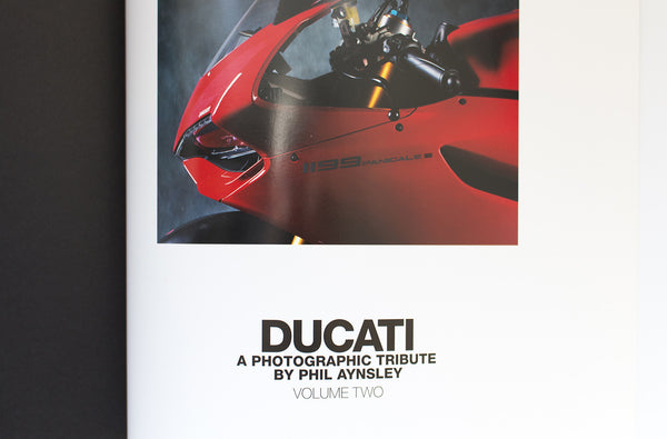 Ducati - A Photographic Tribute Volume 2