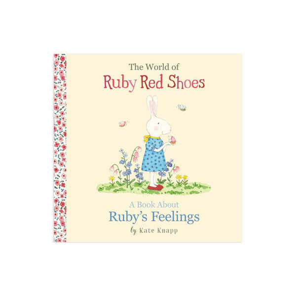 Ruby Red Shoes: A Book About Ruby's Feelings