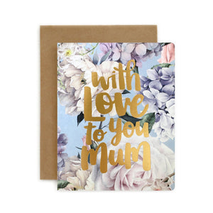 With Love to You Mum Card