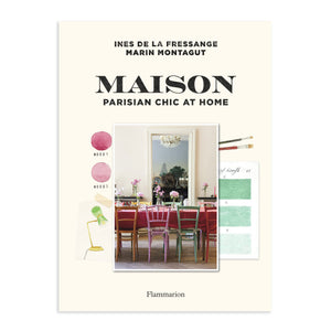 Maison: Parisian Chic at Home