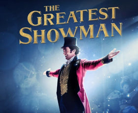 The Greatest Showman (Pre Order)