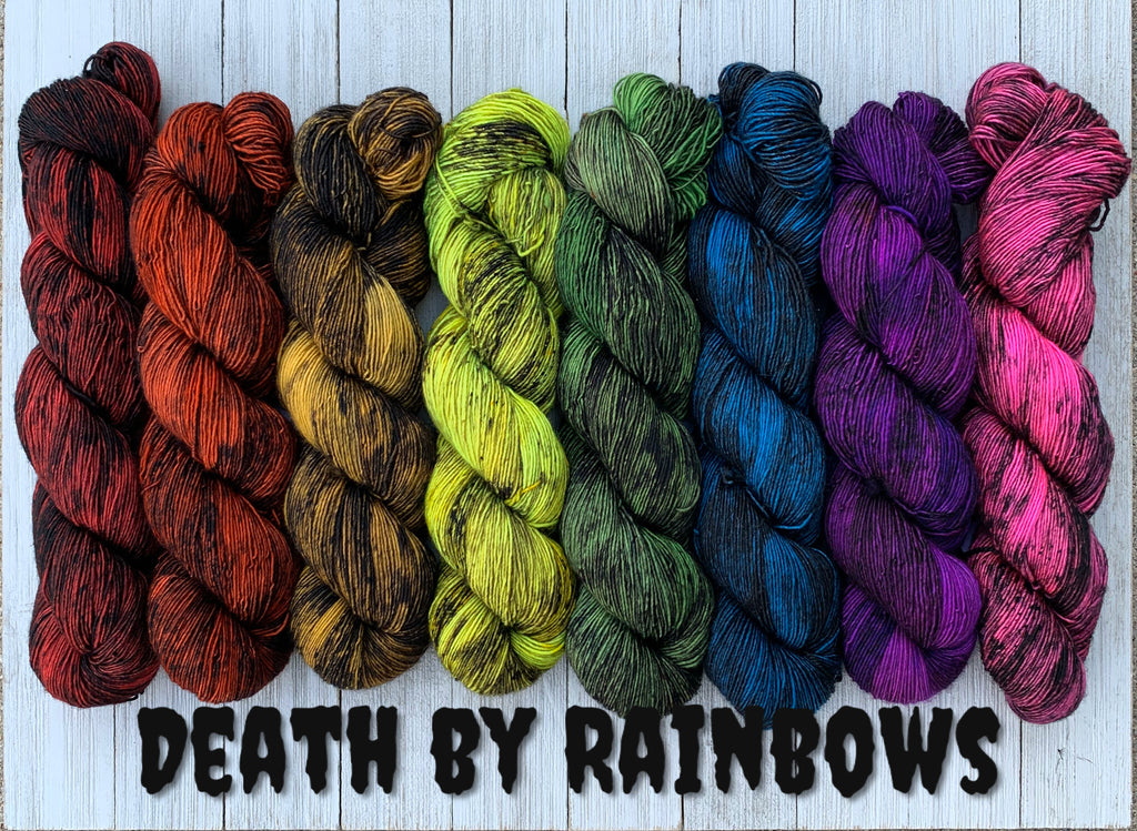 Death by Rainbows ( Ready to Ship)