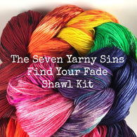 The Seven Yarny Sins Find Your Fade Shawl Kit