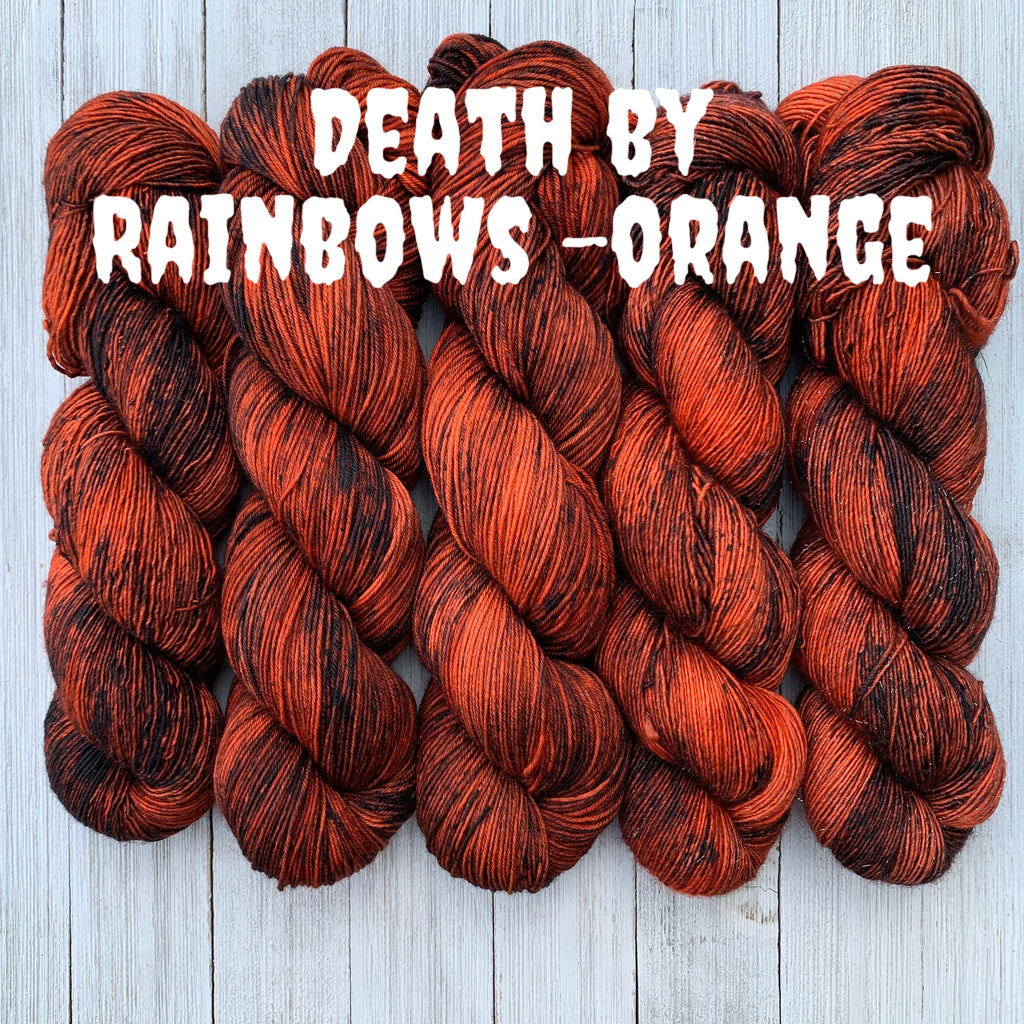 Death by Rainbows -Orange