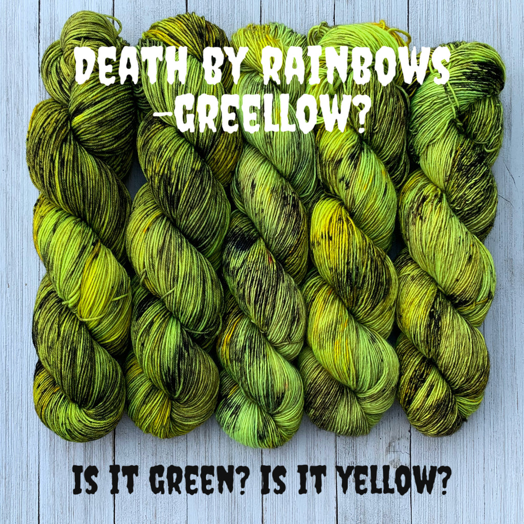Death by Rainbows -Greellow?