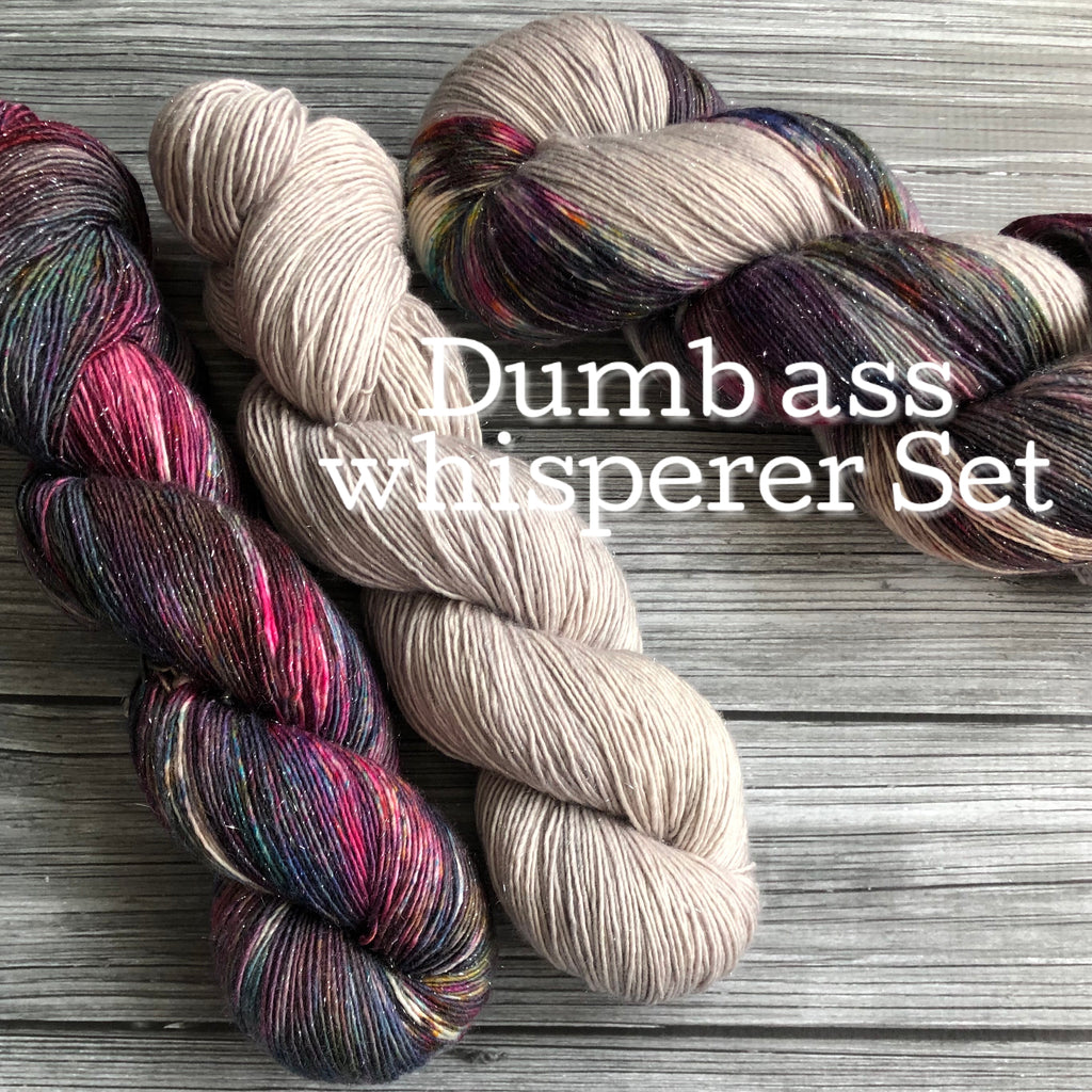 Dumb Ass Whisperer Set