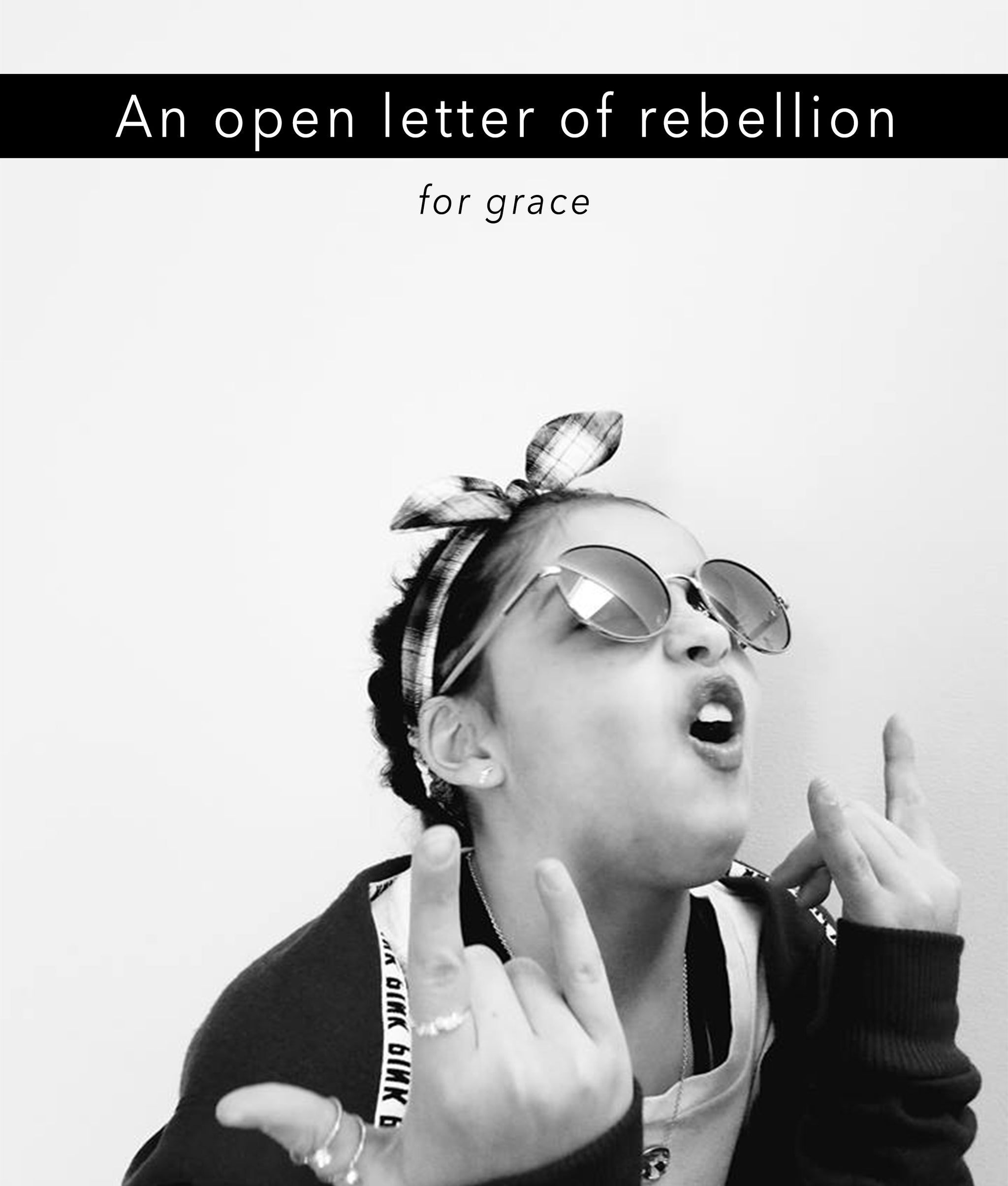 An Open Letter of Rebellion