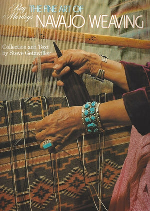 Book:  The Fine Art of Navajo Weaving - Getzwiller's Nizhoni Ranch Gallery