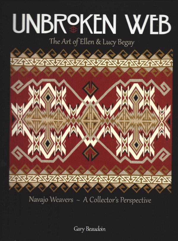 Book:  Unbroken Web - the Art of Ellen & Lucy Begay