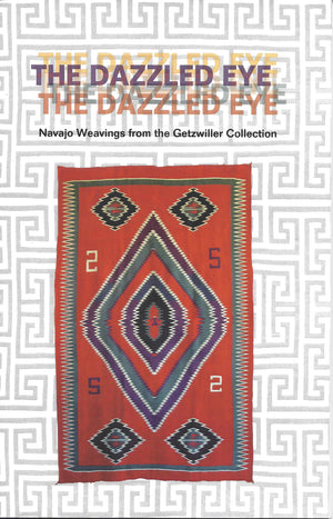 Book:  The Dazzled Eye - Getzwiller's Nizhoni Ranch Gallery