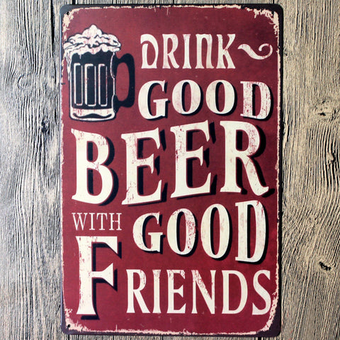 Drink good beer with good friends wall picture