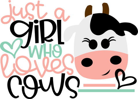 HMD Just A Girl Who Loves Cows (design only) - Morgan+Mae Co.