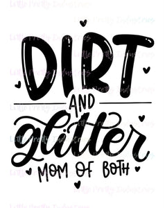 Dirt and Glitter PRINTABLE (design only)