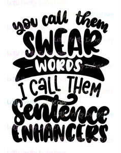 You Call Them Swear Words {{ADULTISH}} PRINTABLE (design only)