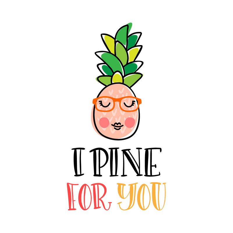 I pine for you (design only)