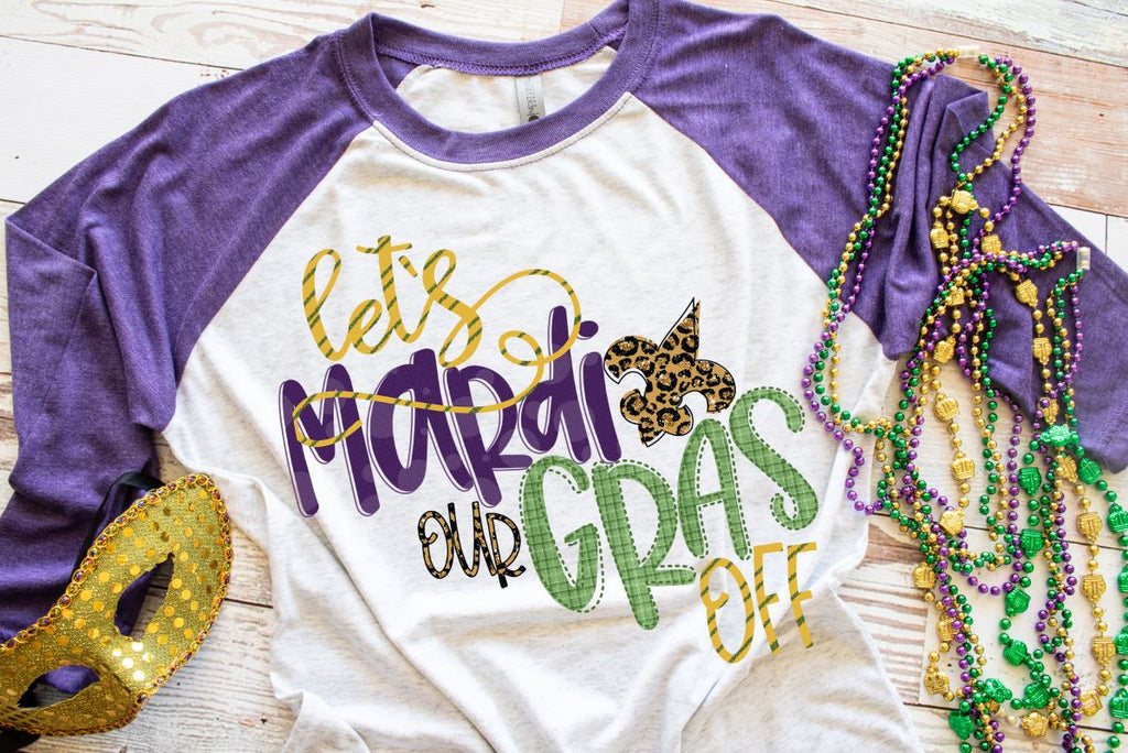 Let's Mardi Our Gras Off PRINTABLE (design only) - Morgan+Mae Co.