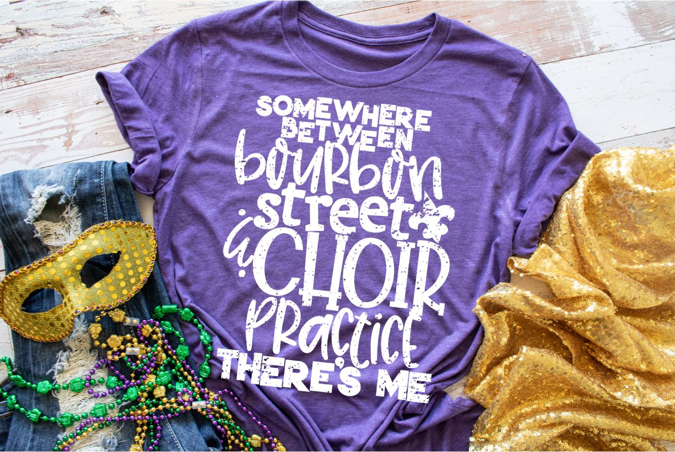 Somewhere Between Bourbon Street And Choir Practice PRINTABLE (design only)