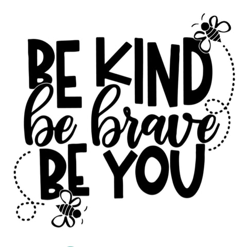 Be Kind, Be Brave #KindCampaign (design only) - Morgan+Mae Co.