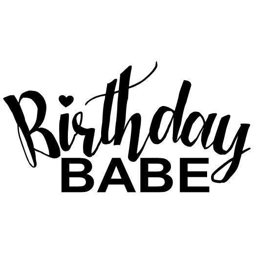 Morgan+Mae Co. Design Birthday Babe (design only)
