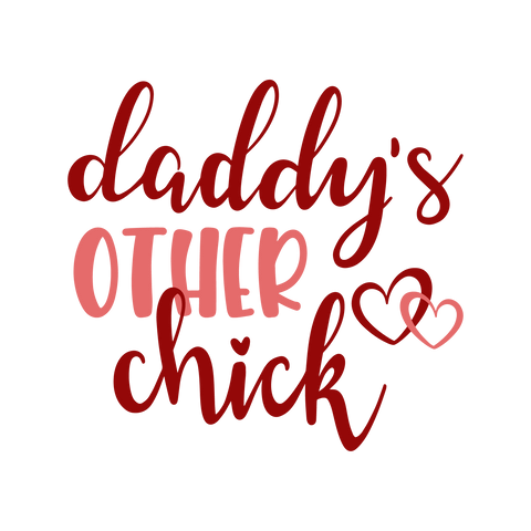 Daddy's Other Chick - Morgan+Mae Co.
