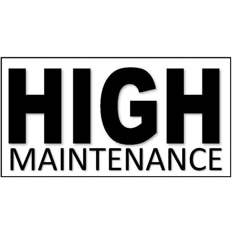 High Maintenance (design only) - Morgan+Mae Co.