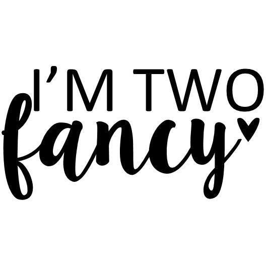 I'm two fancy (design only) - Morgan+Mae Co.