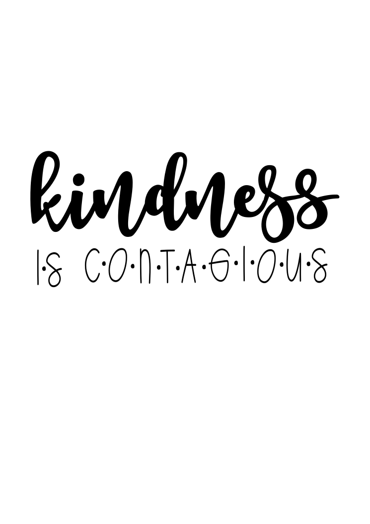 Kindness is Contagious #KindCampaign (design only) - Morgan+Mae Co.