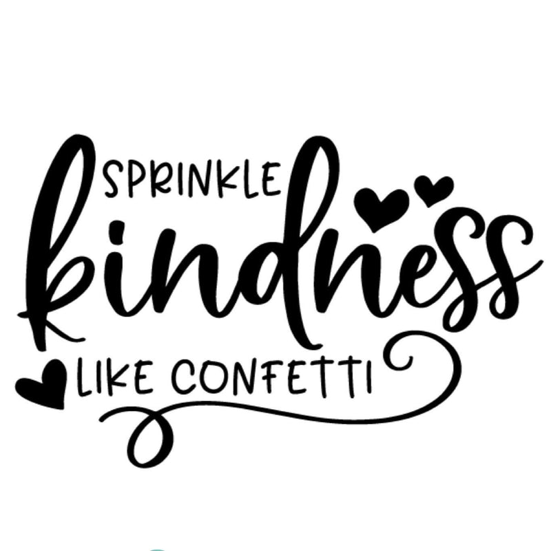 Morgan+Mae Co. Design Kindness Like Confetti #KindCampaign (design only)