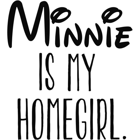 Minnie is my homegirl (design only) - Morgan+Mae Co.