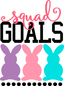 Squad Goals (Bunnies)