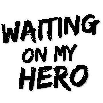 Waiting on my hero (design only)