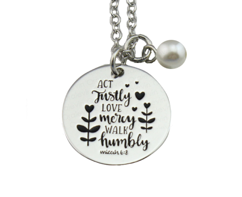 Act Justly, Love Mercy, Walk Humbly Necklace