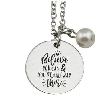 """Believe You Can"" Necklace"