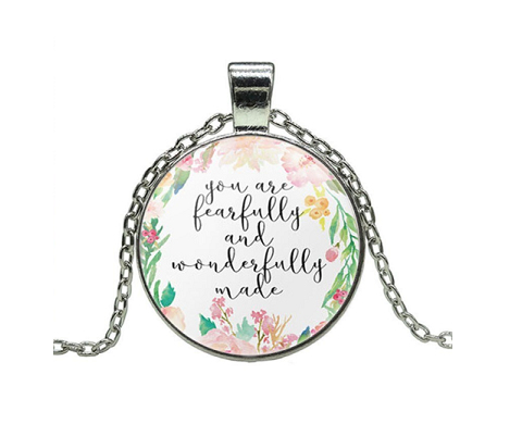 "Words on necklace  ""You are fearfully and wonderfully made"""