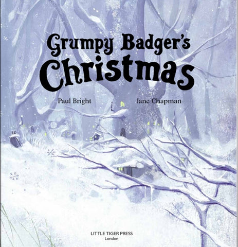 Grumpy Badger's Christmas (Story Book) by Paul Bright - Download