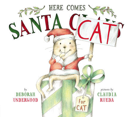 Here Comes Santa Cat (Story Book) by Deborah Underwood - Download
