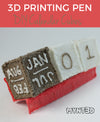 DIY Cube Calendar 3D Pen Project