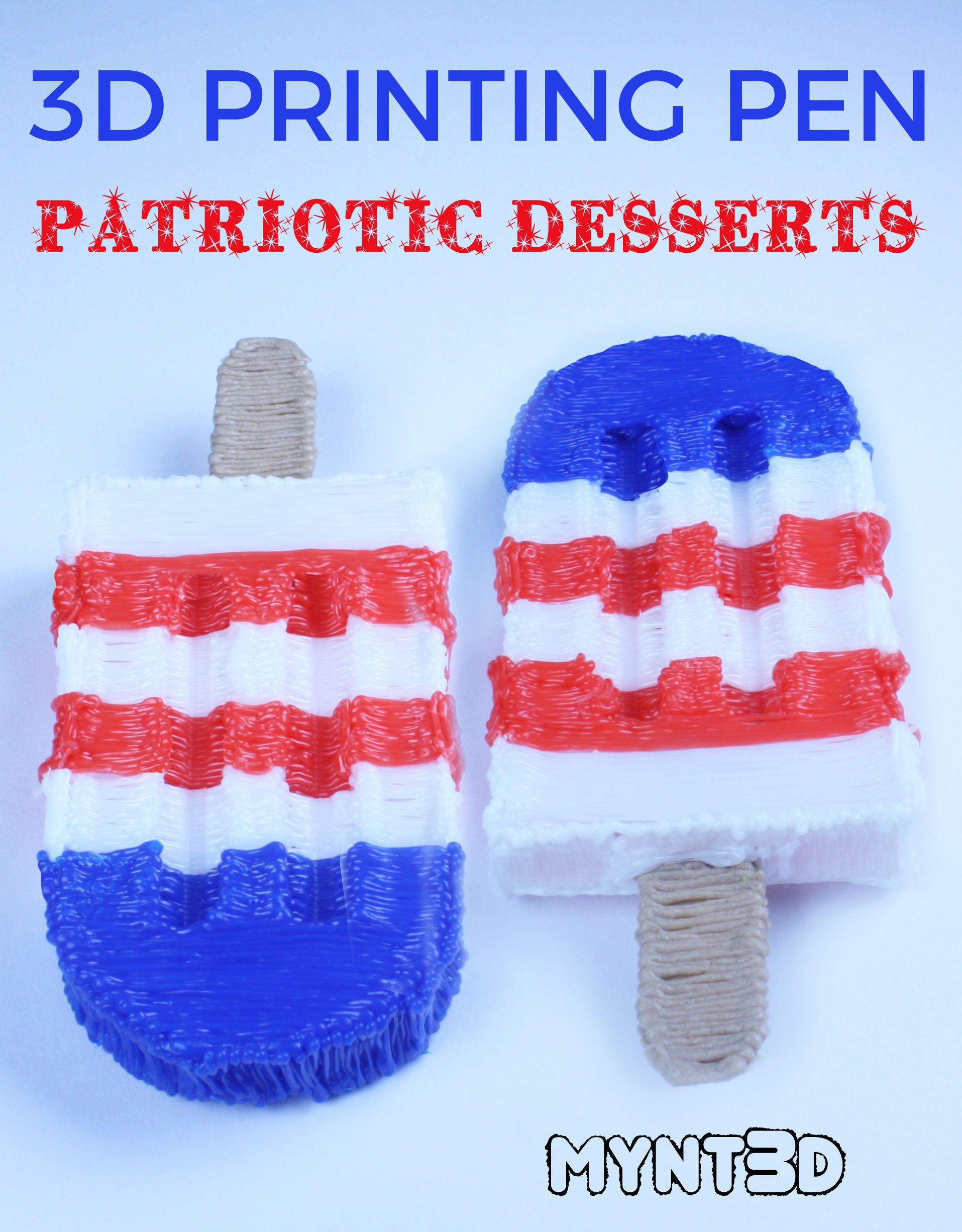 Patriotic Desserts Made with a 3D Pen