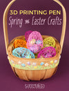 3D Pen Spring Chick and Easter Crafts