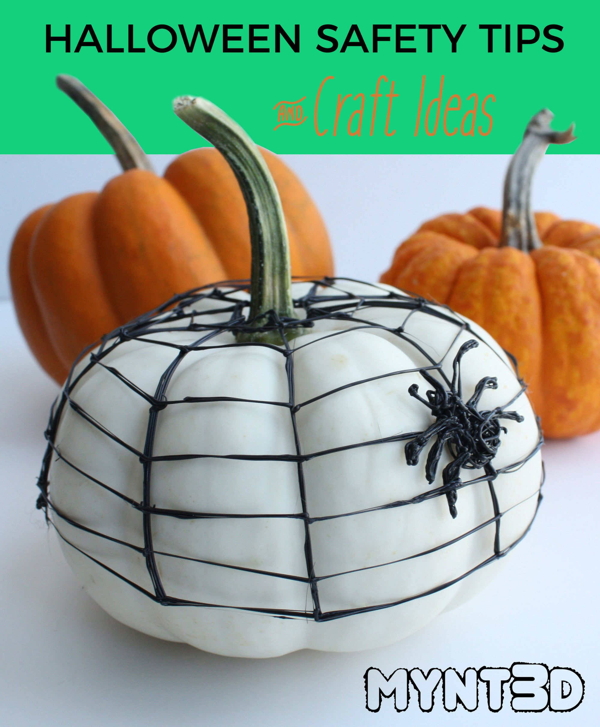 Halloween Safety Tips and 3D Pen Projects