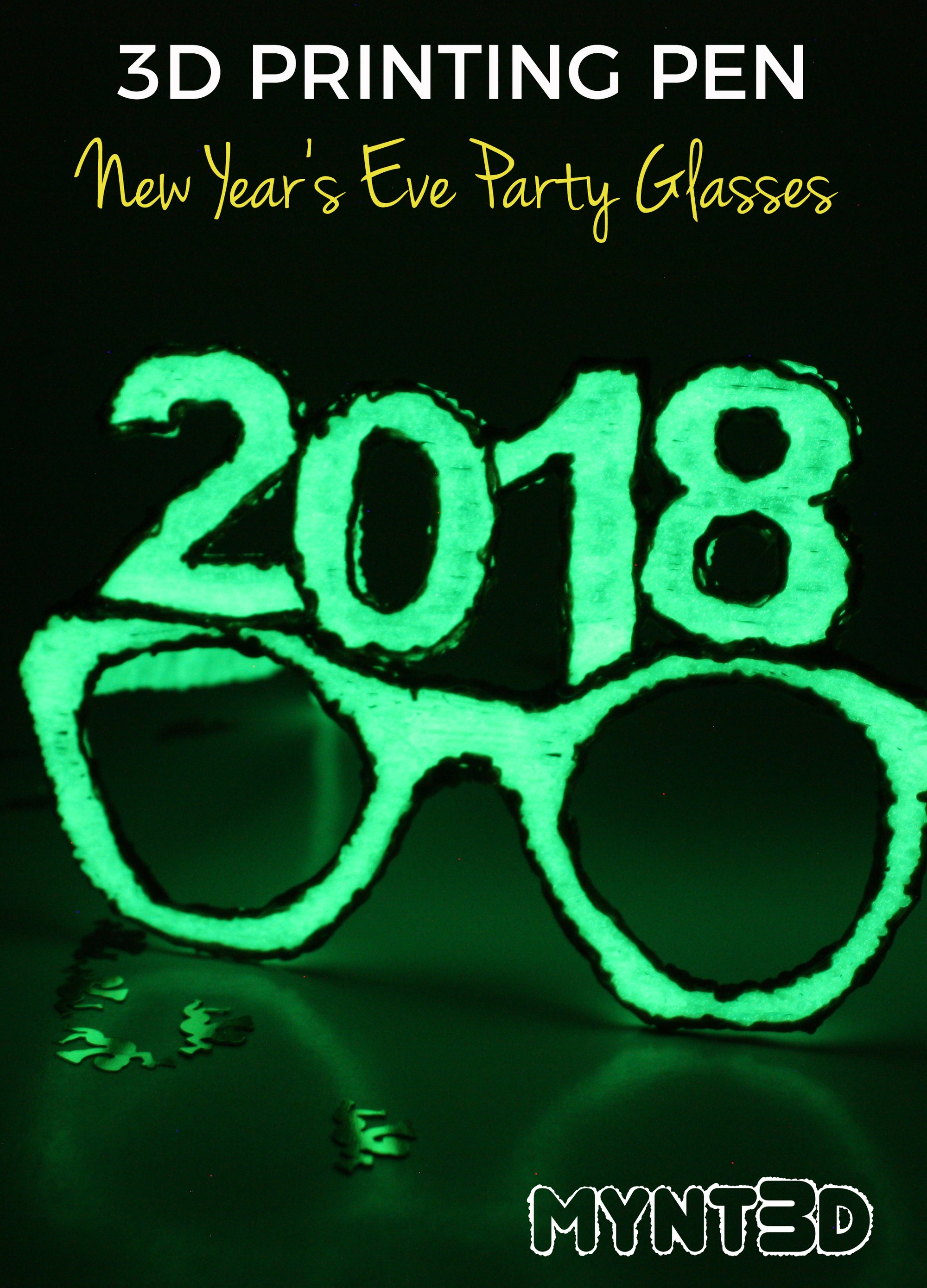 3D Pen Project New Year's Eve Party Glasses