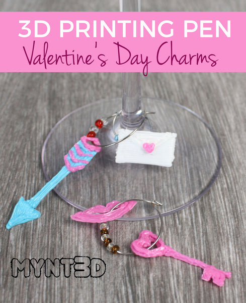 Valentine theme wine glass charms made with a 3D printing pen perfect girlfriend gift or decoration - get the free downloadable template from MYNT3D