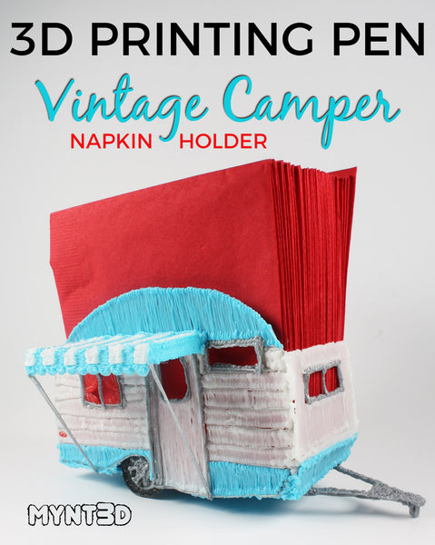 3D pen vintage camper sportsman napkin holder with free project template stencil from MYNT3D | Screen free activity for kids this summer | Tech, art, STEM STEAM Gift ideas